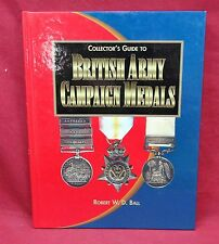 Collector's Guide to British Army Campaign Medals, First Edition
