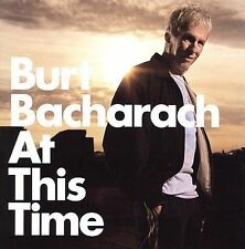 Burt Bacharach - At This Time (2005) - Used - Compact Disc