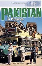 Pakistan in Pictures (Visual Geography (Twenty-First Century))