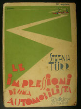 LIBRO ANTICO-LE IMPRESSIONI DI UN AUTOMOBILISTA PE L'EUROPA-ILLUSTRATO-ANNO 1930