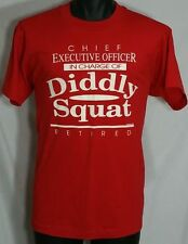RETIRED CEO In Charge Of Diddly Squat Funny Novelty T Shirt L Vtg 90s Tee