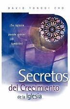NEW - Secretos Del Crecimiento De La Iglesia by Cho, Paul Yongui