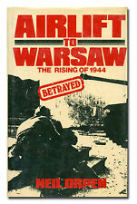 Airlift to Warsaw. The Rising of 1944 Betrayed by Orpen HB 1984 Poland AVN