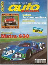 AUTO PASSION 92 MATRA 630 M 1969 FIAT 124 SPORT SPIDER 1969 STUTZ PHAETON 1933