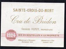 STE CROIX DU MONT VIEILLE ETIQUETTE CRU DE BRIDON 1924 RARE     §10/02§