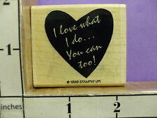 I love what I do and you can to saying  RUBBER STAMP stampin up 1999  33P