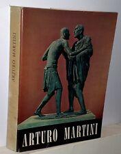 Arturo Martini catalogo della mostra a cura di Giuseppe Mazzotti  1967