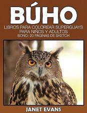 Buho : Libros para Colorear Superguays para Ninos y Adultos (Bono: 20 Paginas...
