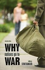 Why Nations Go to War by John G. Stoessinger (2010, Paperback)