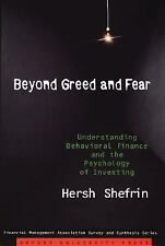 Beyond Greed and Fear: Understanding Behavioral Finance and the Psychology of I