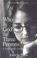 FaithQuestions - Who Is God in Three Persons?: A Study of the Trinity, Tyson, Jo