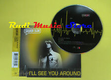 CD Singolo SILVER SUN i'll see you around CD1 1998 uk POLYDOR. no lp mc dvd(S13)