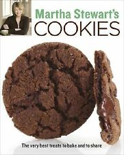 Martha Stewart's Cookies : The Very Best Treats to Bake and to Share by...