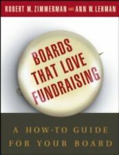 Boards That Love Fundraising: A How-to Guide for Your Board-ExLibrary