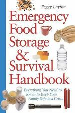 Emergency Food Storage and Survival Handbook : Everything You Need to Know to Ke