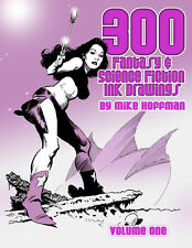 300 Fantasy & Science Fiction Ink Drawings Art Book by Mike Hoffman