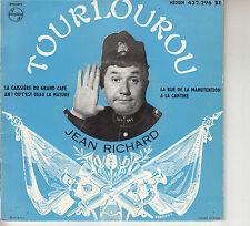 45TRS VINYL 7''/ FRENCH EP JEAN RICHARD / TOURLOUROU