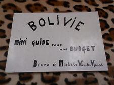 BOLIVIE, mini-guide pour mini-budget - Bruno et Michèle Van der Vynckt