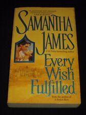 msm* SALE : SAMANTHA JAMES ~ EVERY WISH FULFILLED
