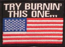 TRY BURNING THIS ONE EMBROIDERED MILITARY MOTORCYCLE MC IRON/SEW ON PATCH G-7