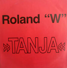 "7"" 1988 --  60s LEGENDS ! ROLAND W : Tanja // MINT-? \"