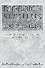 Diodorus Siculus, Books 11-12. 37. 1 : Greek History, 480-431 BC by Diodorus...