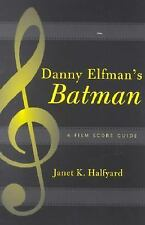 Danny Elfman's Batman : A Film Score Guide-ExLibrary