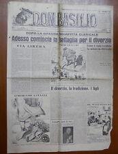 DON BASILIO 4 Maggio 1947  Divorzi Pio IX Mussolini Tiso Calosso Vaticano Preti