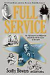 Full Service: My Adventures in Hollywood and the Secret Sex Live of the Stars, B