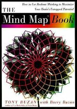 The Mind Map Book : How to Use Radiant Thinking to Maximize Your Brain's...