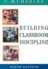 Classroom Discipline, 6th Edition, C. M. Charles, Gail W. Senter, Karen Blaine B