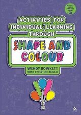 Activities for Individual Learning through Shape and Colour: Resources for the E