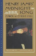 Henry James Midnight Song by Carol De Chelli Hill (1995, Paperback)