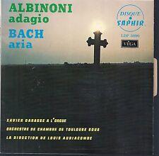 EP MUSIQUE CLASSIQUE--ALBINONI ADAGIO & BACH ARIA--XAVIER DARASSE A L'ORGUE