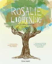 Rosalie Lightning : A Graphic Memoir by Tom Hart (2016, Hardcover)