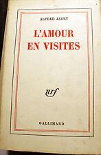 JARRY/L AMOUR EN VISITES/NRF /BLANCHE/1972/PATAPHYSIQUE