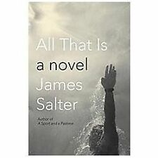 All That Is, Salter, James, Good Book