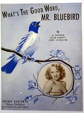 INA RAY HUTTON Sheet Music WHAT'S THE GOOD WORD, MR. BLUEBIRD? 50's POP Vocals W