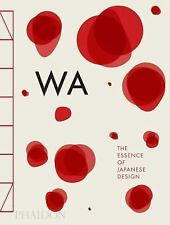 WA: The Essence of Japanese Design, , Mennegazzo, Rossella, Piotti, Stefania, Ne