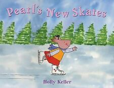 Pearl's New Skates by Holly Keller c2004, VGC Hardcover, We Combine Shipping