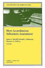 How Accreditation Influences Assessment: New Directions for Higher Edu-ExLibrary