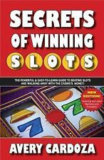 Secrets of Winning Slots : Secrets of Winning SlotsRev by Avery Cardoza...