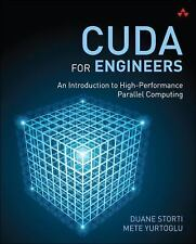 CUDA for Engineers : An Introduction to High-Performance Parallel Computing...