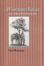 Wardlaw Book: A Visit from Father : And Other Tales of the Mojave by Donald...