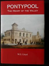 Pontypool - The Heart of the Valley by William Glyn Lloyd (Hardback, 2009)