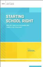 Starting School Right : How Do I Plan for a Successful First Week in My...