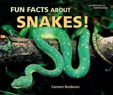 Fun Facts About Snakes! (I Like Reptiles and Amphibians!)-ExLibrary