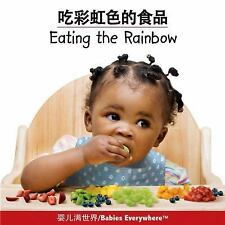 Eating the Rainbow (Chinese/English) by Star Bright Books (2015, Paperback)
