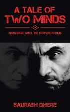 A Tale of Two Minds: Revenge Will Be Served Cold