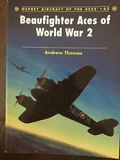 """Andrew Thomas """"Beaufighter Aces of World War 2""""(#65 of Osprey Aircraft series)"""